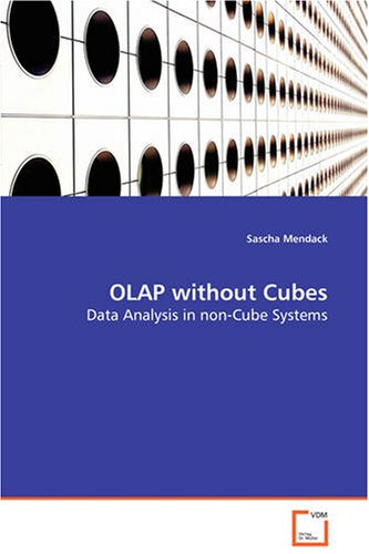 OLAP without Cubes: Data Analysis in non-Cube Systems