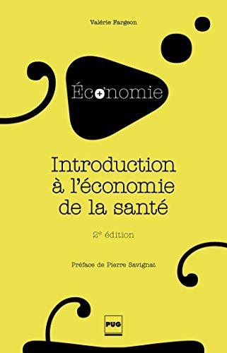 Introduction à l'économie de la santé: 2e édition (L'économie en plus)