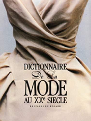 Dictionnaire de la mode au XXème siècle