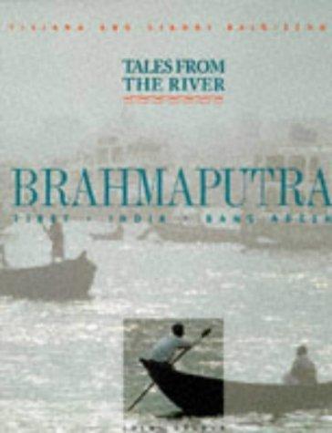 Tales of the River Brahmaputra by Gianni Baldizzone (1998-09-03)