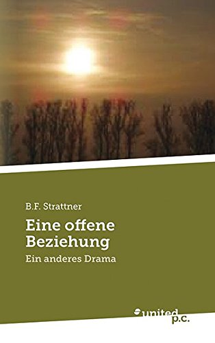 Eine offene Beziehung: Ein anderes Drama