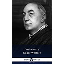 Delphi Complete Works of Edgar Wallace (Illustrated) (Series Four Book 18) (English Edition)