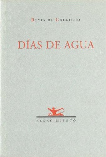 Dias De Agua (Renacimiento)