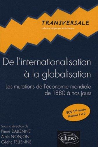De l'internationalisation à la globalisation : Les mutations de l'économie mondiale de 1880 à nos jours