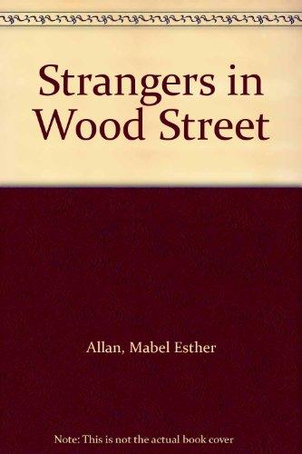 Strangers in Wood Street