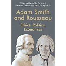 Adam Smith and Rousseau: Ethics, Politics, Economics (Edinburgh Studies in Scottish Philosophy)