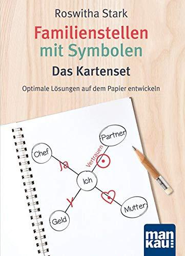 Familienstellen mit Symbolen. Das Kartenset: Optimale Lösungen auf dem Papier entwickeln