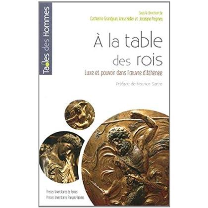A la table des rois : Luxe et pouvoir dans l'oeuvre d'Athénée