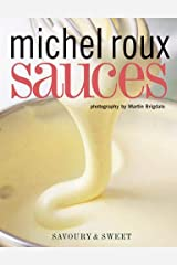 Sauces: Savoury and Sweet Paperback