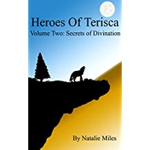Heroes Of Terisca: Volume Two - Secrets Of Divination