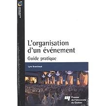 L'organisation d'un événement : Guide pratique