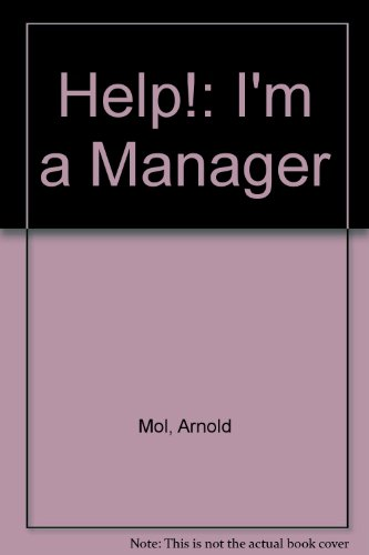 Help!: I'm a Manager