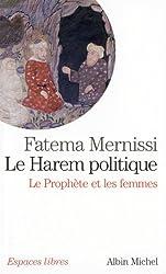 Harem Politique (Le) (Collections Spiritualites)