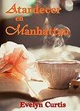 Atardecer en Manhattan. Novela Romántica: Romance Contemporáneo.