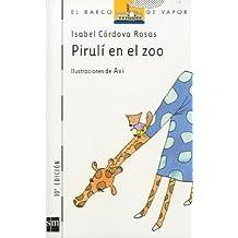 Pirulí en el zoo (Barco de Vapor Blanca)