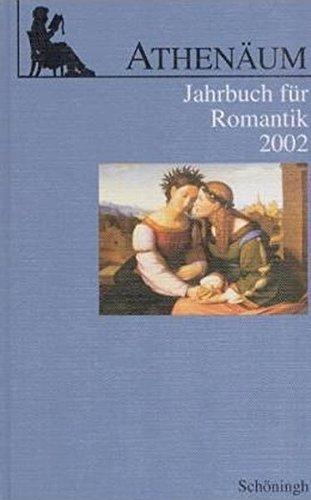 Athenäum Jahrbuch für Romantik: Athenäum, Jahrbuch für Romantik : 2002: Bd 12