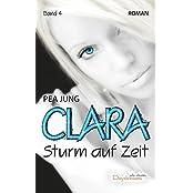 Clara: Sturm auf Zeit