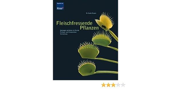 Fleischfressende Pflanzen: Amazon.de: Guido Braem: Bücher Fleischfressende Pflanzen Zuhause Zuchten