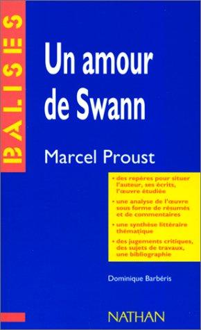 Un Amour de Swann, Marcel Proust : Résumé analytique, commentaire critique, documents complémentaires