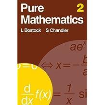 Pure Mathematics 2: v. 2