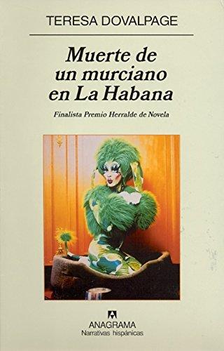 Muerte de un murciano en La Habana (Narrativas hispánicas)