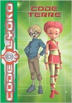 Code Lyoko, Tome 3 : Code Terre de Emmanuelle Fumet,François Hacker (Illustrations) ( 24 mai 2006 )