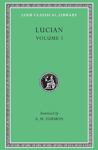Works: v. 1 (Loeb Classical Library) por Lucian