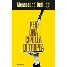 Per una cipolla di Tropea (Italian Edition)