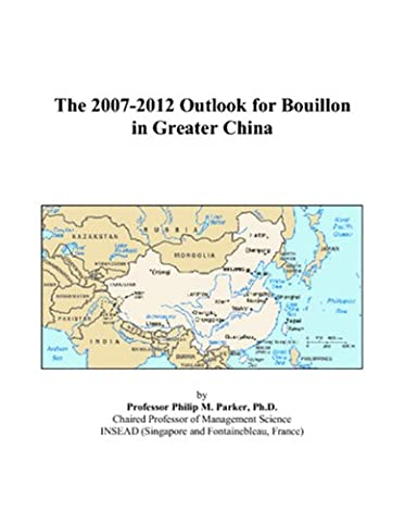 The 2007-2012 Outlook for Bouillon in Greater China