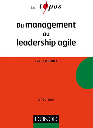 Du management au leadership agile - 2e éd. (Les Topos)
