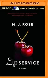 Lip Service (Butterfield Institute) by M. J. Rose (2015-11-03)