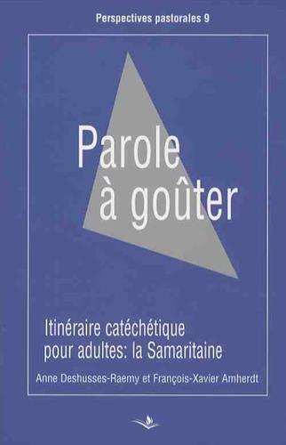 parole-a-gouter-itineraire-catechetique-pour-adultes-la-samaritaine-jean-41-42