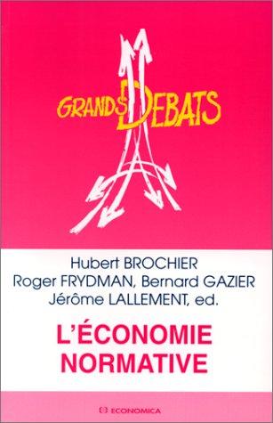 L'économie normative par Hubert Brochier
