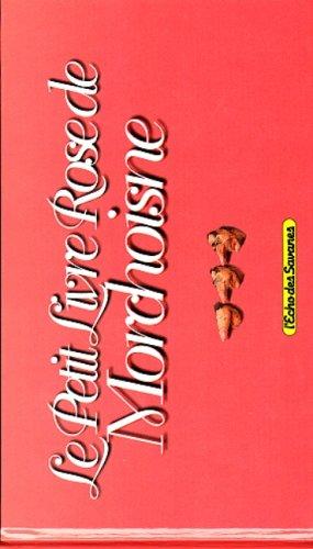 Le Petit Livre rose de Morchoisne