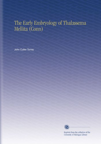 The Early Embryology of Thalassema Mellita (Conn)