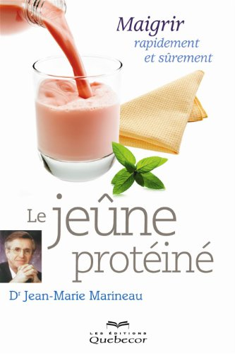 le-jeune-proteine-maigrir-rapidement-et-surement