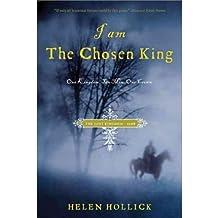 I Am the Chosen King Hollick, Helen ( Author ) Mar-01-2011 Paperback