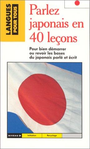 Le japonais en 40 leçons