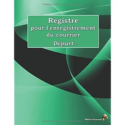 Registre pour l'enregistrement du courrier - Départ