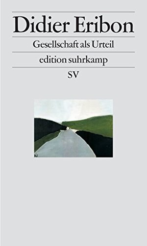 Gesellschaft als Urteil: Klassen, Identitäten, Wege (edition suhrkamp)
