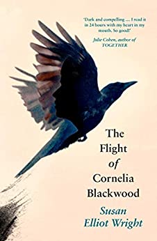 The Flight of Cornelia Blackwood by [Wright, Susan Elliot]