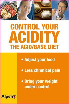 [(Control Your Acidity : The Acid/BaseDiet)] [By (author) Dr. Max Rombi] published on (March, 2011)