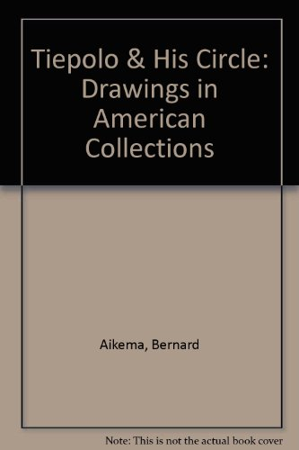 Tiepolo & His Circle Drawings in American Collections