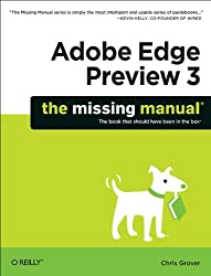 Adobe Edge Preview 3: the Missing Manual: The Missing Manual