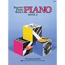 Bastien Piano Basics: Piano Level 2: Level Two