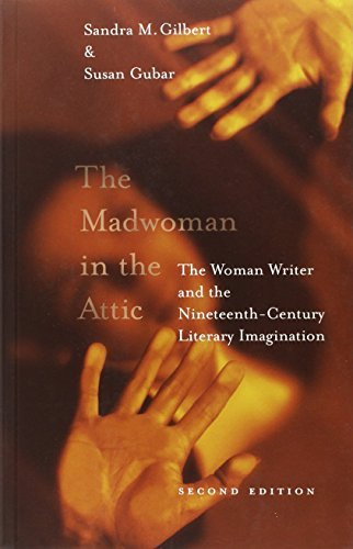 The Madwoman in the Attic: The Woman Writer and the Nineteenth-century Literary Imagination (Yale Nota Bene) by Gilbert, Sandra (September 5, 2000) Paperback