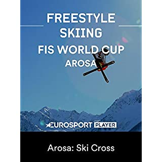 Freestyle Skiing World Cup - Arosa: Ski Cross