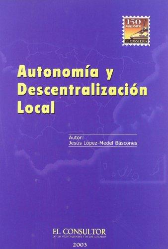 Autonomía y descentralización local