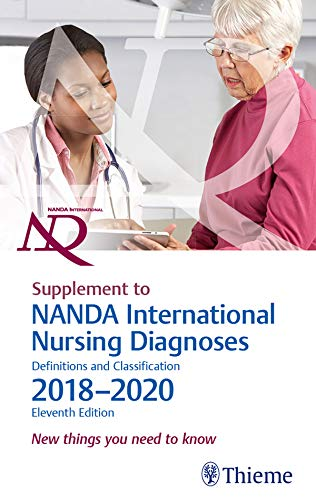 Supplement to NANDA International Nursing Diagnoses: Definitions and Classification, 2018-2020 (11th Edition): New things you need to know (English Edition)