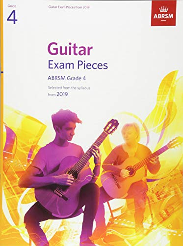 Guitar Exam Pieces from 2019, ABRSM Grade 4: Selected from the syllabus starting 2019 (ABRSM Exam Pieces) por ABRSM